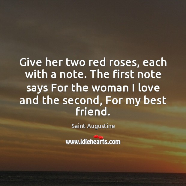 Give her two red roses, each with a note. The first note Image