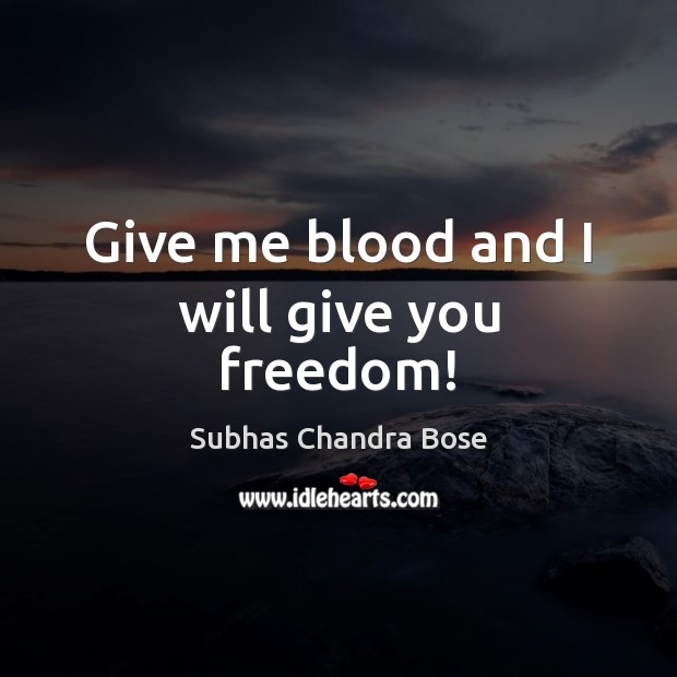 Picture Quote by Subhas Chandra Bose