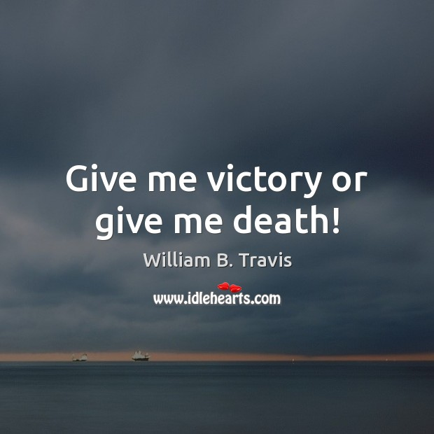 Give me victory or give me death! Image