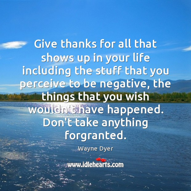 Image, Give thanks for all that shows up in your life including the