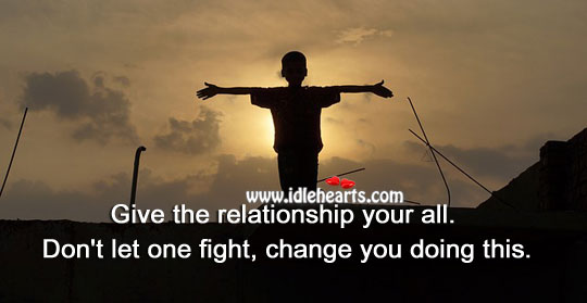 Give the relationship your all. Image