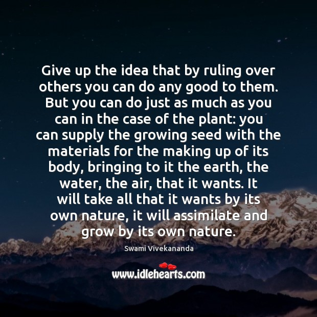 Give up the idea that by ruling over others you can do Image