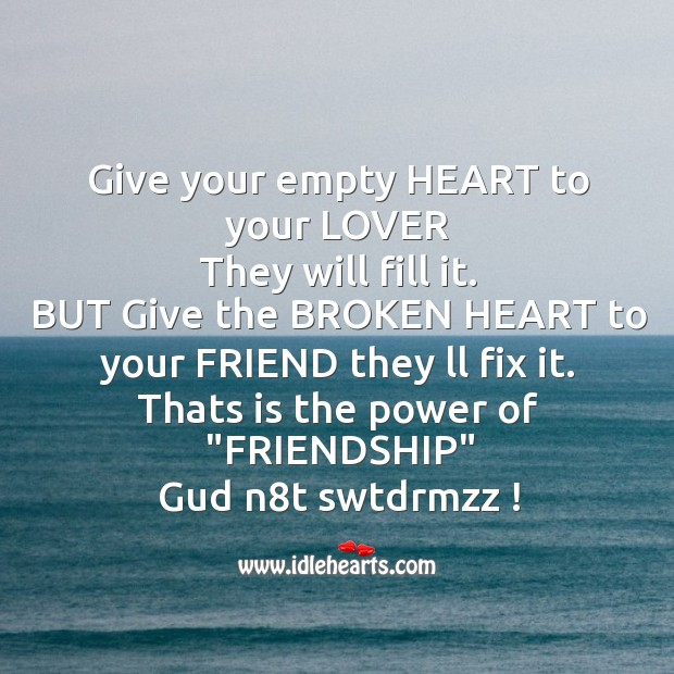 Give your empty heart to your lover Good Night Messages Image