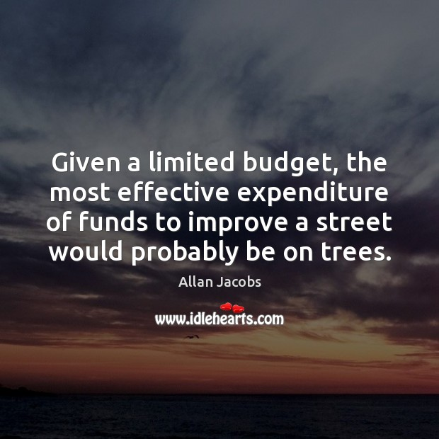 Given a limited budget, the most effective expenditure of funds to improve Image