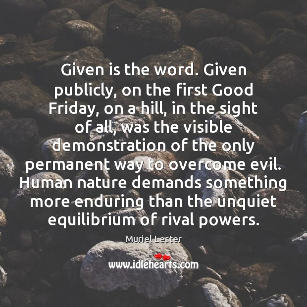 Given is the word. Given publicly, on the first Good Friday, on Image