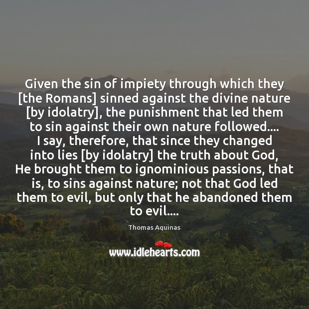 Image, Given the sin of impiety through which they [the Romans] sinned against