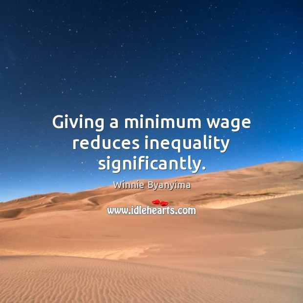 Giving a minimum wage reduces inequality significantly. Image