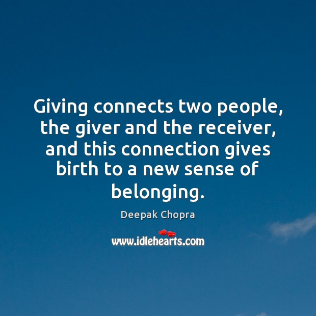 Giving connects two people, the giver and the receiver, and this connection Image
