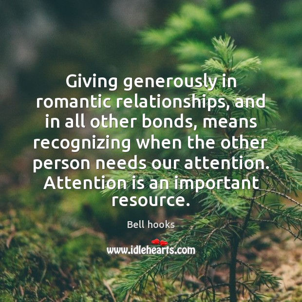 Image, Giving generously in romantic relationships, and in all other bonds, means recognizing