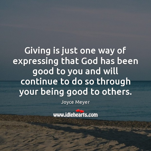 Giving is just one way of expressing that God has been good Image