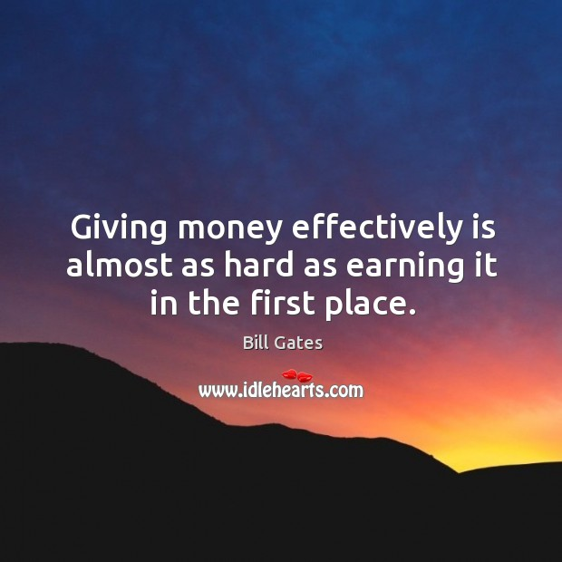 Giving money effectively is almost as hard as earning it in the first place. Image