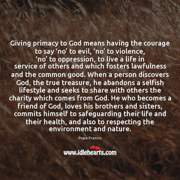 Giving primacy to God means having the courage to say 'no' to Image