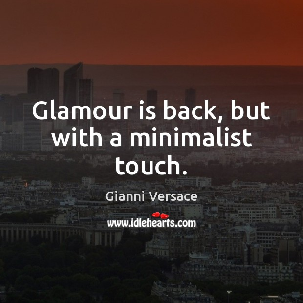 Glamour is back, but with a minimalist touch. Image