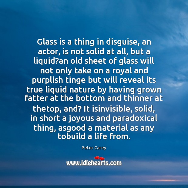 Image, Glass is a thing in disguise, an actor, is not solid at