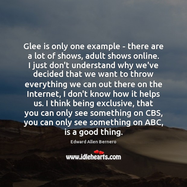 Glee is only one example – there are a lot of shows, Image