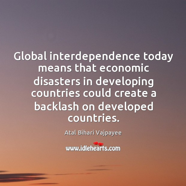 Image, Global interdependence today means that economic disasters in developing