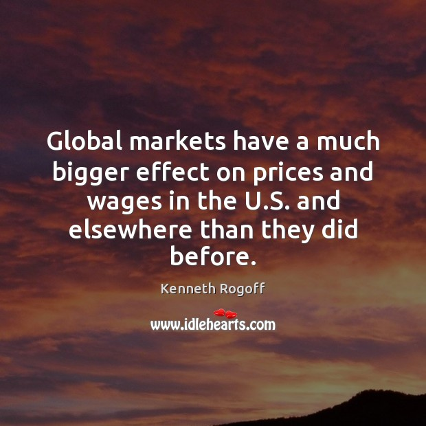 Image, Global markets have a much bigger effect on prices and wages in