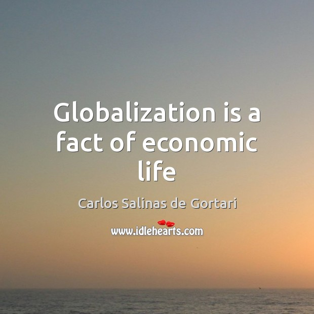 Image, Globalization is a fact of economic life