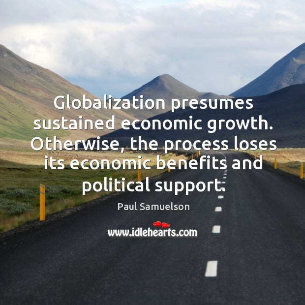 benefits of political and economic globalization The kof swiss economic institute ranks countries on the basis of social globalization and political globalization the economic case for the benefits of.