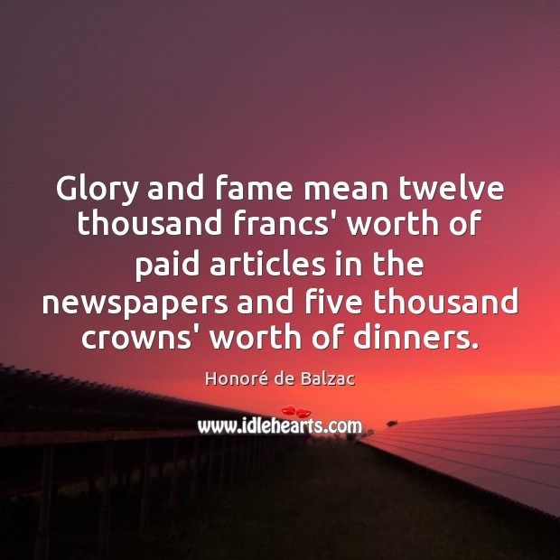 Glory and fame mean twelve thousand francs' worth of paid articles in Image