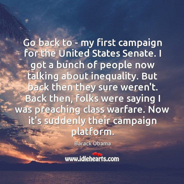 Go back to – my first campaign for the United States Senate. Image