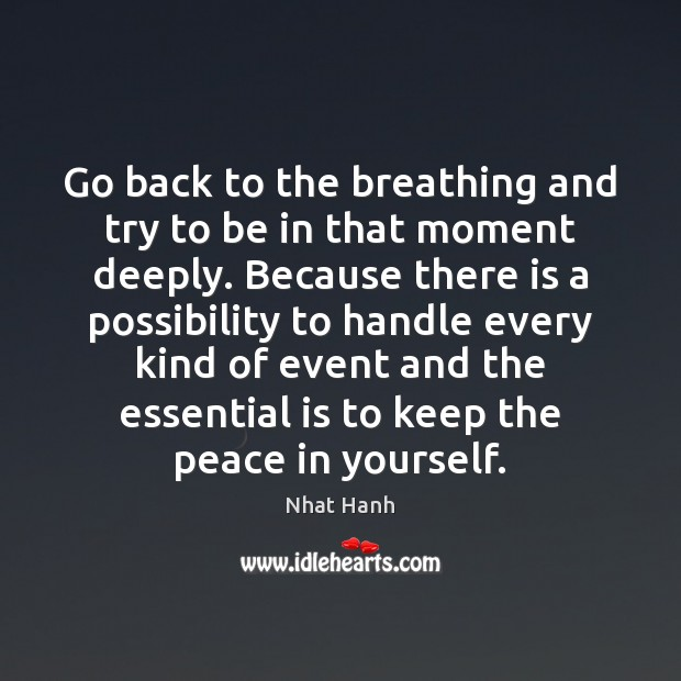 Image, Go back to the breathing and try to be in that moment