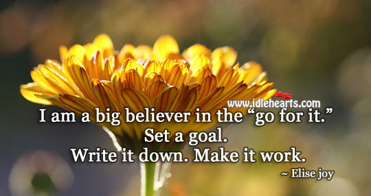 """I Am A Big Believer In The """"Go For It."""""""