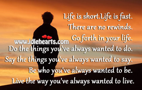 Live The Way You've Always Wanted To Live.