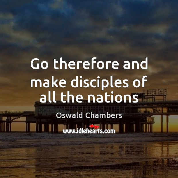 Image, Go therefore and make disciples of all the nations