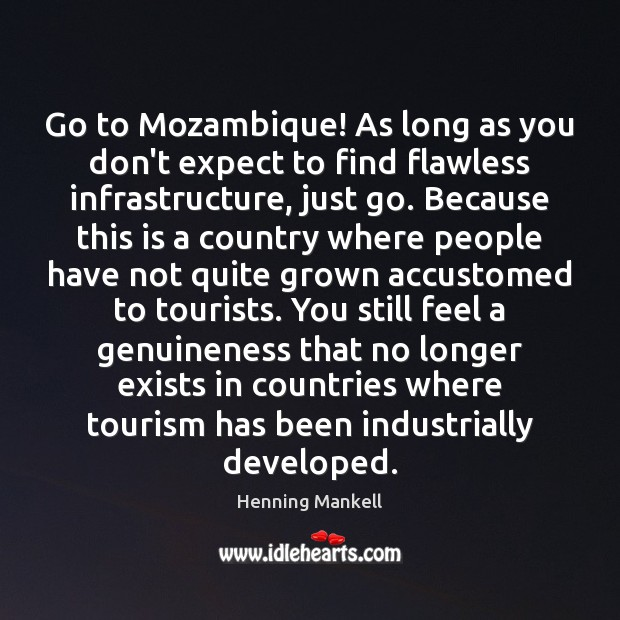 Image, Go to Mozambique! As long as you don't expect to find flawless