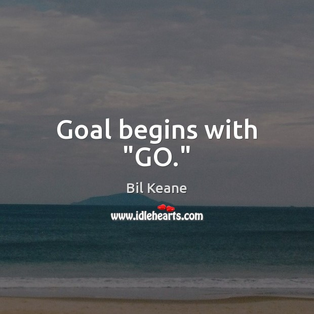 "Image, Goal begins with ""GO."""