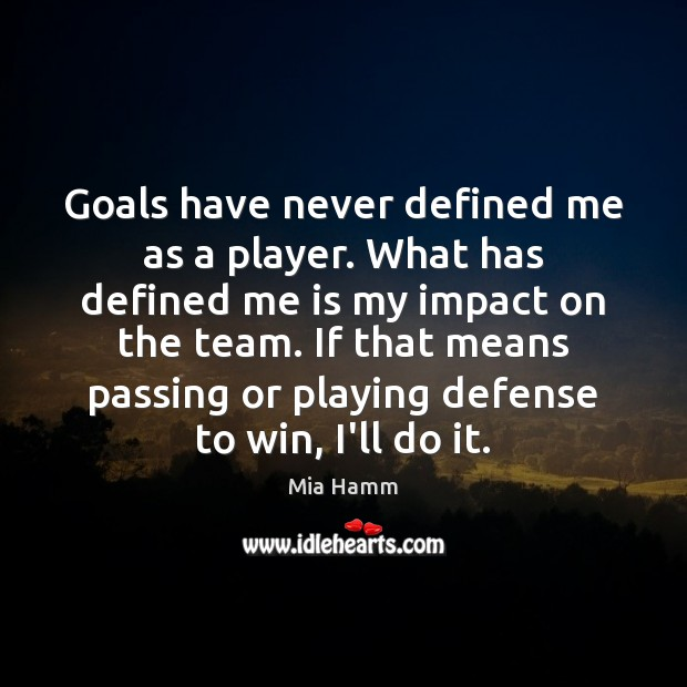 Goals have never defined me as a player. What has defined me Image