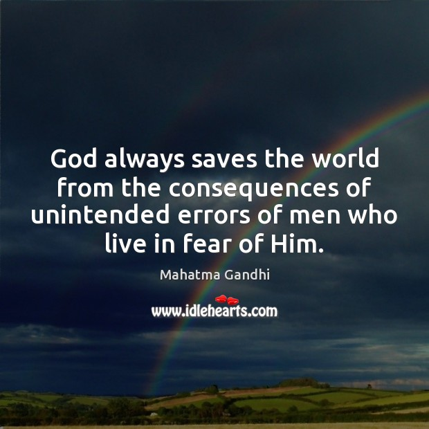 Image, God always saves the world from the consequences of unintended errors of