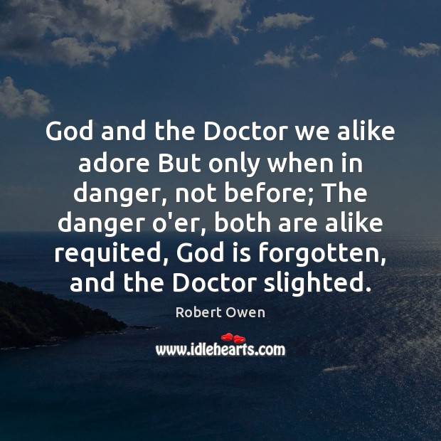 God and the Doctor we alike adore But only when in danger, Image