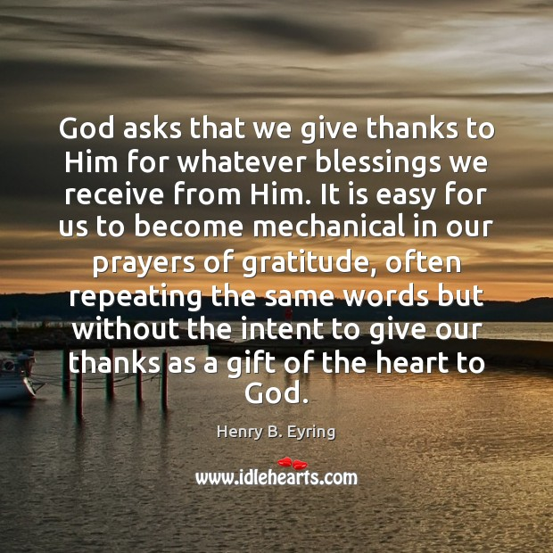 Image, God asks that we give thanks to Him for whatever blessings we