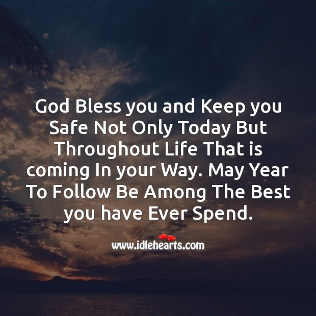 God Bless You And Keep You Safe Not Only