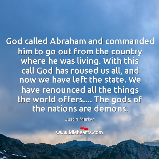 God called Abraham and commanded him to go out from the country Image