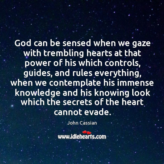 God can be sensed when we gaze with trembling hearts at that Image