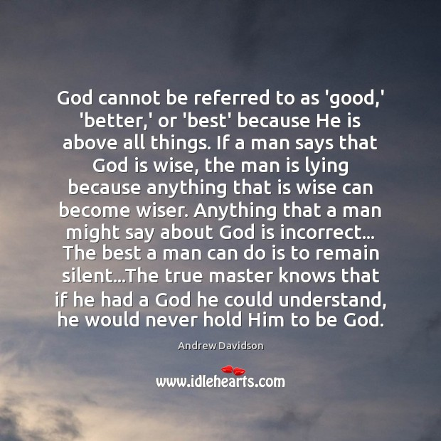Image, God cannot be referred to as 'good,' 'better,' or 'best'