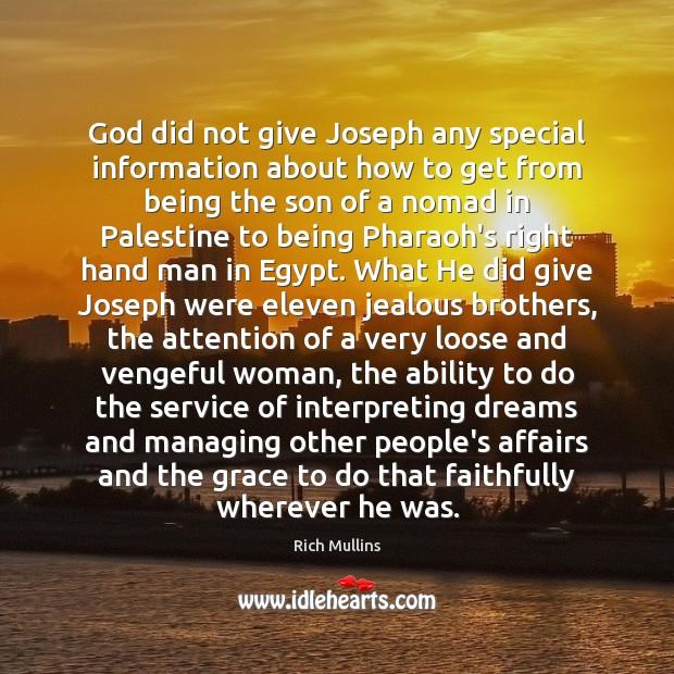God did not give Joseph any special information about how to get Image
