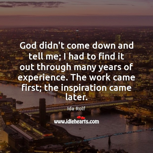God didn't come down and tell me; I had to find it Image