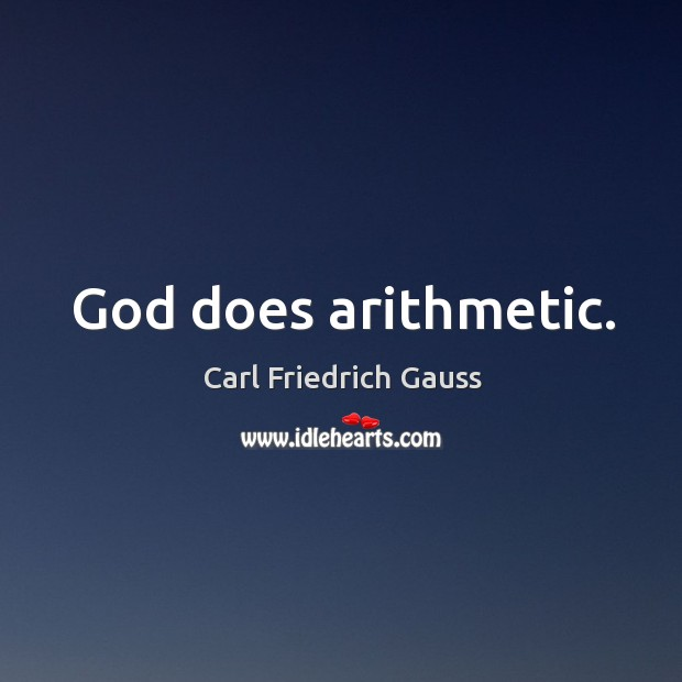 God does arithmetic. Image
