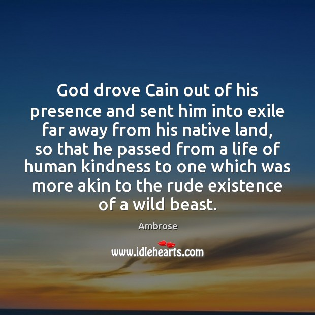 Image, God drove Cain out of his presence and sent him into exile