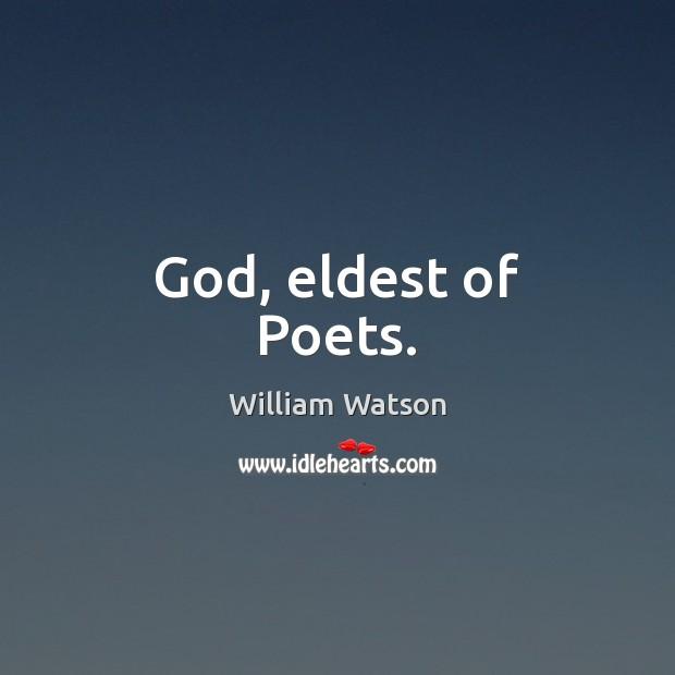 God, eldest of Poets. Image