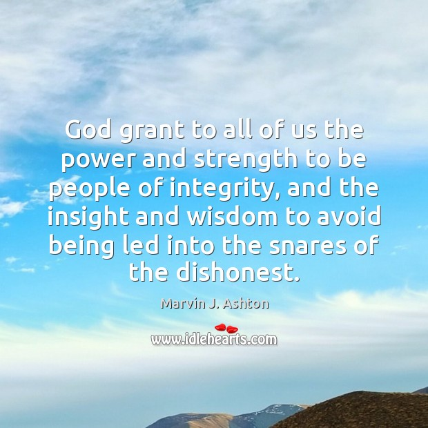 God grant to all of us the power and strength to be Image