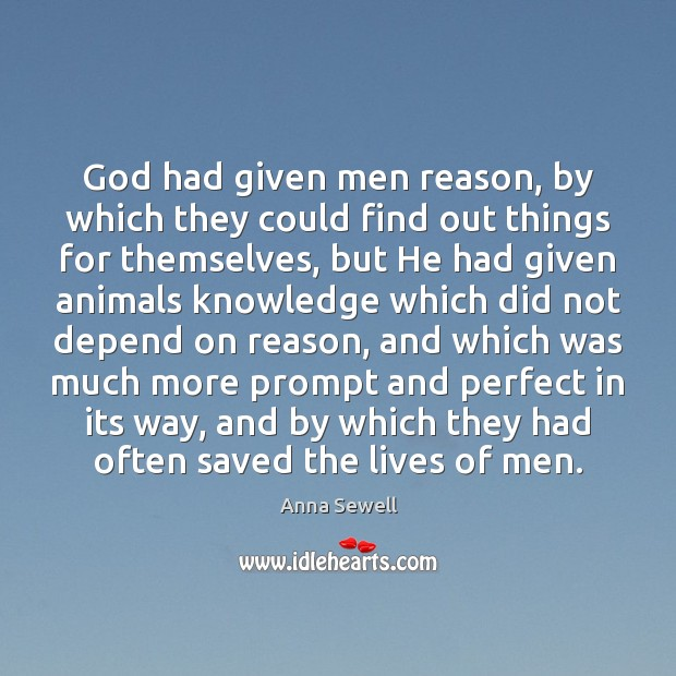 God had given men reason, by which they could find out things Image