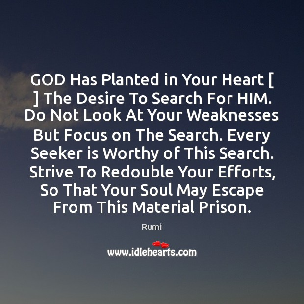 GOD Has Planted in Your Heart [ ] The Desire To Search For HIM. Image