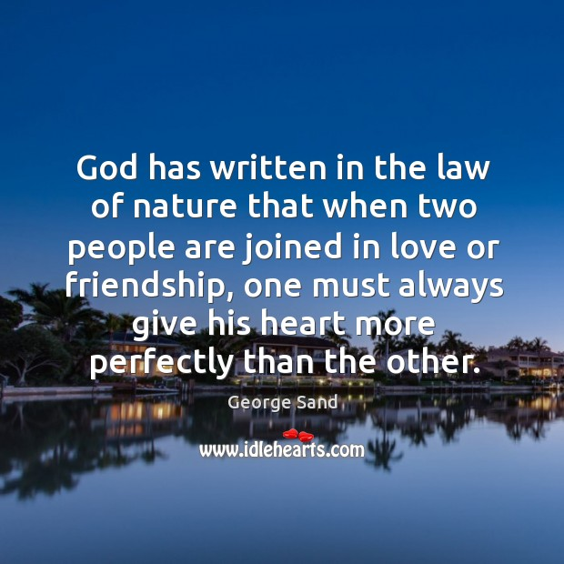 God has written in the law of nature that when two people Image