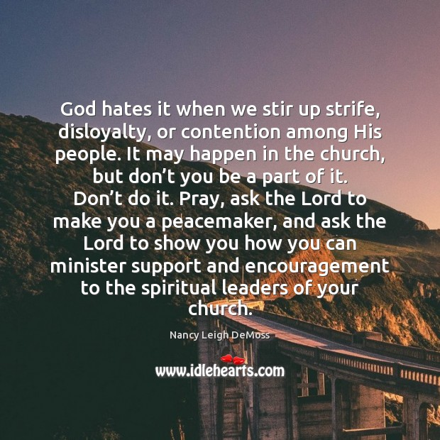 God hates it when we stir up strife, disloyalty, or contention among Image