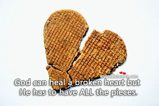 Image, God can heal a broken heart.